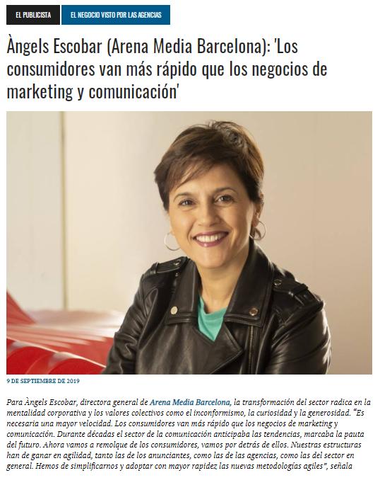 """Àngels Escobar, Directora de Arena Media Barcelona: """"Los consumidores van más rápido que los negocios de marketing y comunicación"""""""