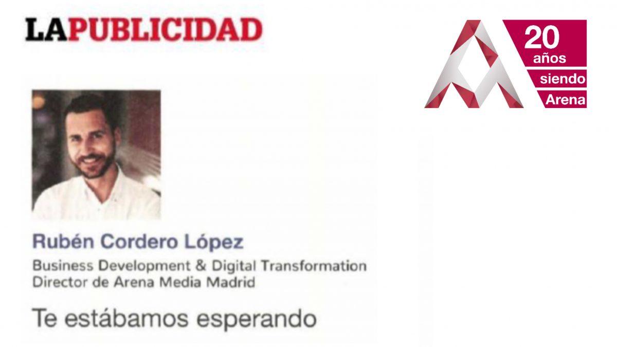 """""""Te estábamos esperando"""" por Rubén Cordero, en La Publicidad"""