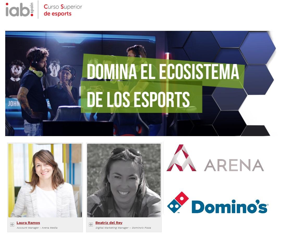 Laura Ramos, de Arena Madrid, y Beatriz del Rey, de Domino's Pizza en el Curso Superior de esports de la IAB Spain