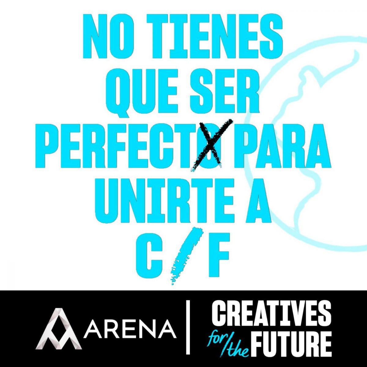 Arena se une a Creatives for the Future